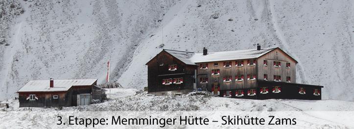 3 Etappe Memminger Hütte – Skihütte Zams