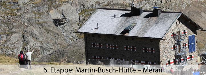 6 Etappe Martin-Busch-Hütte – Meran